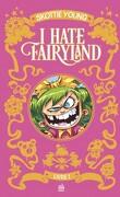 I hate Fairyland - Intégrale, Tome 1
