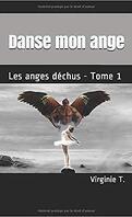 Les Anges déchus, Tome 1 : Danse mon ange