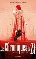 Les Chroniques de Zi, Livre 1 : Phélan