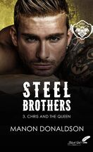 Steel Brothers, Tome 3 : Chris and the Queen