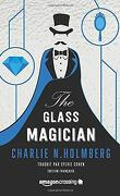 The Paper Magician Trilogy, Tome 2 : The Glass Magician