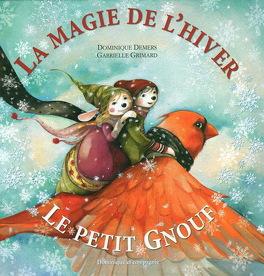 Couverture du livre : Petit Gnouf et la magie de l'hiver #02