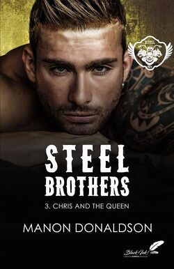 Couverture de Steel Brothers, Tome 3 : Chris and the Queen