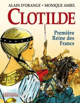 Couverture du livre : Clothilde, première reine des francs