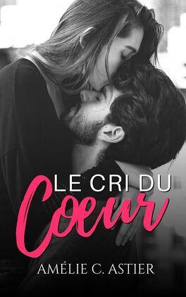{Recommandations lecture} Le best-of de la semaine ! - Page 10 Le-cri-du-coeur-1301233-264-432