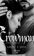 Crowman, tome 1 : Embrasement