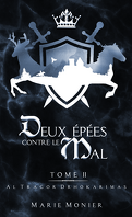 Deux épées contre le Mal, Tome 2 : Altracor Drhokarimas