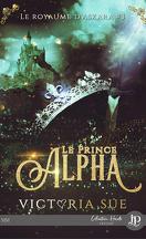 Le Royaume d'Askara, Tome 3 : Le Prince Alpha