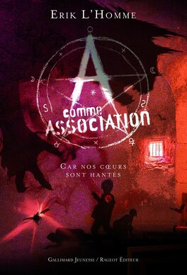 Couverture du livre : A Comme Association, Tome 7 : Car nos Coeurs sont Hantés