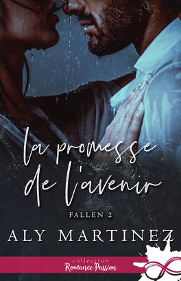 Couverture du livre : Fallen, Tome 2 : La Promesse de l'avenir