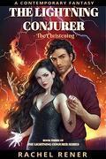 The Lightning Conjurer: The Christening