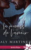 Fallen, Tome 2 : La Promesse de l'avenir