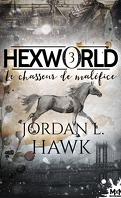 Hexworld, Tome 3 : Le Chasseur de maléfice
