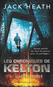 Les Chroniques de Kelton, Tome 1 : L'Appli vérité