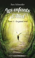 Les Enfants d'Aliel, Tome 1 : Le Grand Éveil