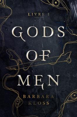 Couverture du livre : Gods of men, Livre 1
