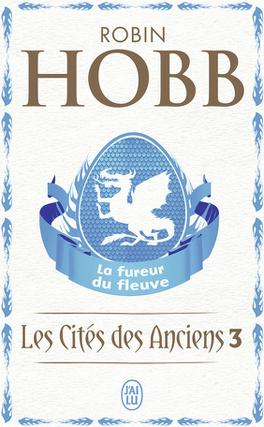 Couverture du livre : Les Cités des Anciens, Tome 3 : La fureur du fleuve