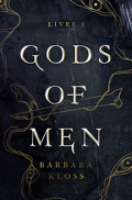 Gods of men, Livre 1