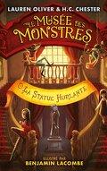 Le Musée des monstres, Tome 2 : La Statue hurlante