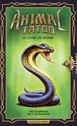 Animal Tatoo (Hors série), Tome 2 : Le Livre de Shane