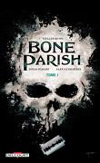 Bone Parish, tome 1