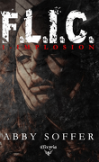 F.L.I.C., Tome 1 : Implosion