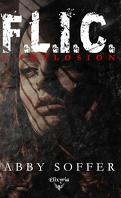 F.L.I.C., Tome 1 : Implosion