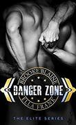 The Elite, Tome 1 : Danger Zone