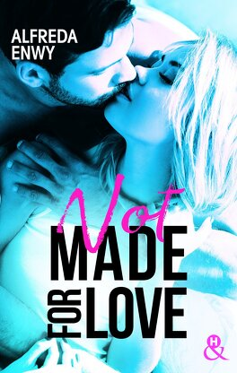 Couverture du livre : Not made for love