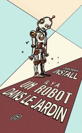 Couverture du livre : Il y a un robot dans le jardin