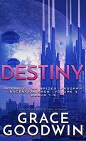 Programme des épouses Interstellaires : Ascension Saga, Intégrale 3 : Destiny