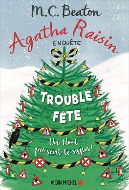 Couverture du livre : Agatha Raisin enquête, Tome 21 : Trouble fête