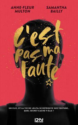 Couverture du livre : C'est pas ma faute