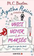 Agatha Raisin enquête, Tome 20 : Voici venir la mariée