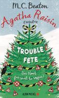 Agatha Raisin enquête, Tome 21 : Trouble fête