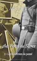 Aux portes du silence, Tome 1 : Les Fantômes du passé