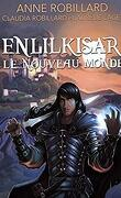 Enlilkisar, le nouveau monde