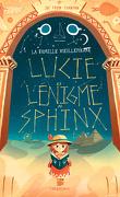 La Famille Vieillepierre, Tome 2 : Lucie et l'énigme du sphinx