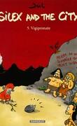 Silex and the city, tome 5 : Vigiprimate