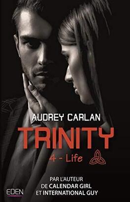 Couverture du livre : Trinity trilogy, Book 4: Life