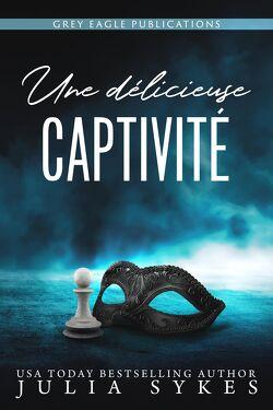 Couverture de Captive, Tome 1 : Une délicieuse captivité