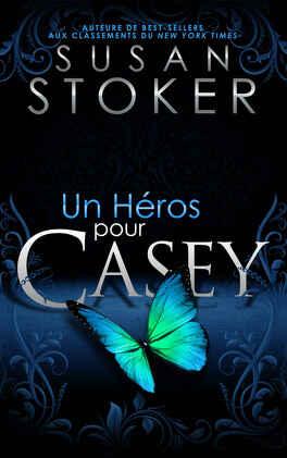 Couverture du livre : Delta Force Heroes, Tome 7 : Un héros pour Casey