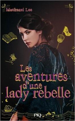 Couverture du livre : Les Aventures d'une lady rebelle