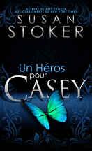 Delta Force Heroes, Tome 7 : Un héros pour Casey