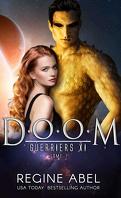 Guerriers XI, Tome 1 : Doom