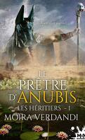 Les Héritiers, Tome 1 : Le Prêtre d'Anubis