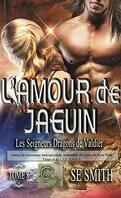 Les Seigneurs dragons de Valdier Tome 8 : L'Amour de Jaguin