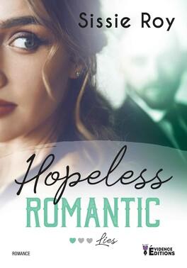 Couverture du livre : Hopeless Romantic, Tome 1 : Lies