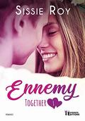 Together, Tome 1 : Ennemy