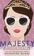 American Royals, Tome 2 : Majesty